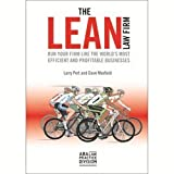 law firms - The Lean Law Firm: Run Your Firm Like The World's Most Efficient and Profitable Businesses