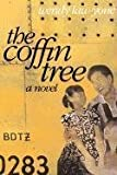 The Coffin Tree, Wendy Law-Yone, 0810151413