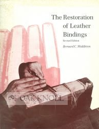 The Restoration of Leather Bindings (Ltp Publications ; No. 20)