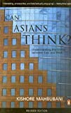 Can Asians Think? Understanding the Divide between East and West