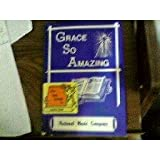 img - for Grace so Amazing: Our Class and Convention Song Book for January, 1968 book / textbook / text book