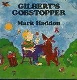 Gilbert's Gobstopper, Haddon, 0803705069