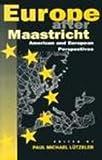Europe after Maastricht : American and European Perspectives, Lützeler, Paul Michael, 0826407838
