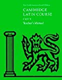 Cambridge Latin Course Unit 3 Teacher's Manual North American Edition, North American Cambridge Classics Project, 0521787440