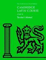 Cambridge Latin Course Unit 3 Teacher's Manual North American edition (North American Cambridge Latin Course)