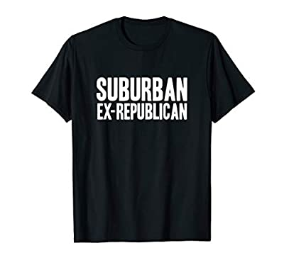2020 Election suburban ex-Republican political T-Shirt
