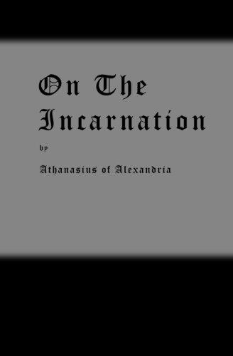 On the Incarnation: Saint Athanasius
