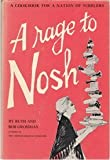 img - for A Rage to Nosh: A Cookbook for a Nation of Nibblers by Ruth Grossman (1966-01-01) book / textbook / text book