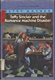 Taffy Sinclair and the Romance Machine Disaster, Betsy Hanes, 0553156446