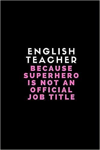 Amazon com: English Teacher Because Superhero Is Not An Official Job