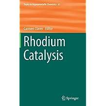 Rhodium Catalysis