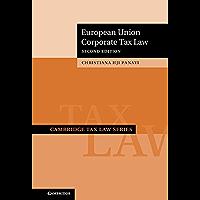 European Union Corporate Tax Law (Cambridge Tax Law Series) (English Edition)