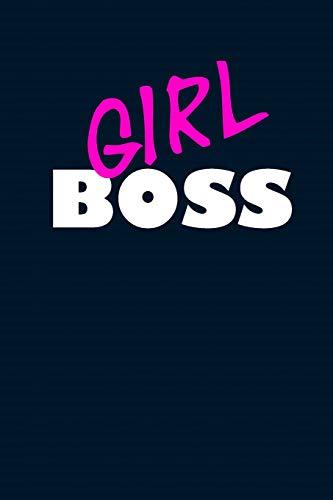 GIRL BOSS: Ein Journal, Notizbuch und Workbook für alle selbstständigen Frauen mit Dot Grid Papier