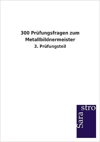 Book 300 Prüfungsfragen zum Metallbildnermeister