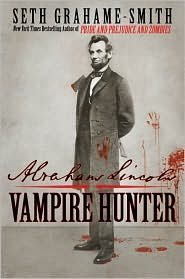 Abraham Lincoln: Vampire Hunter 1st (first) edition Text Only