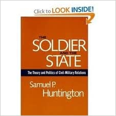 image for The Soldier and the State Publisher: Belknap Press of Harvard University Press