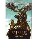 Mimus, Lilli Thal, 075696606X