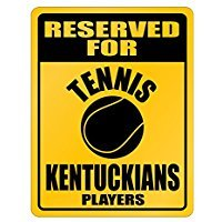 Reserved for Tennis Kentucky Players - Usa States - Parking Sign [ Decorative Novelty Sign Wall Plaque ]