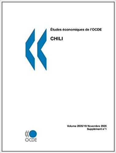 ????tudes ????conomiques de l'OCDE: Chili 2005 (French Edition) by OECD Publishing (2005-11-04)