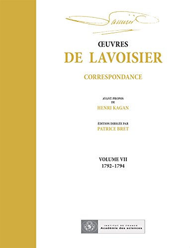 Oeuvres de Lavoisier : Correspondance Volume 7, 1792-1794