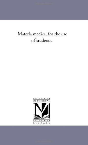 Materia medica, for the use of students. pdf