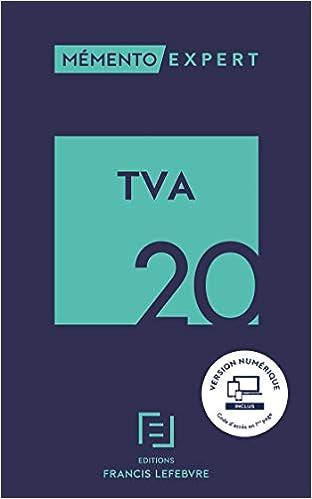 MEMENTO TVA 2020 (Français) Broché – 11 décembre 2019 de Pierre Di Vita (Sous la direction de), Isabelle Larcher (Avec la contribution de), Guy Neulat (Avec la contribution de)