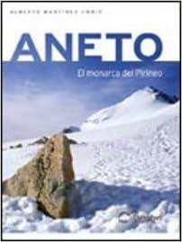 Descargar libros gratis en línea Aneto - el monarca del pirineo PDF 8495760355