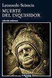 Muerte Del Inquisidor, Leonardo Sciascia, 8483833379