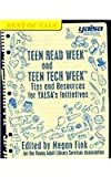 Teen Read Week and Teen Tech Week : The Best of YALSA, , 0838985599