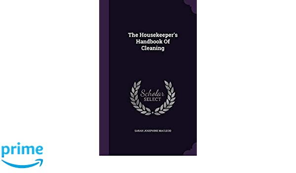 The Housekeepers Handbook of Cleaning