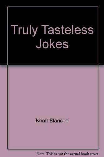 Truly Tasteless Jokes (0312922108 2698557) photo