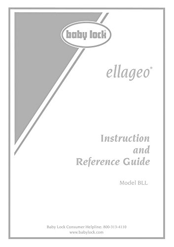 Baby Lock Ellageo BLL Sewing Embroidery Instruction Manual