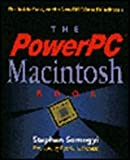 The PowerPC Macintosh Book: The Inside Story on the New RISC-Based Macintosh