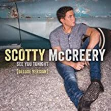 Scotty McCreery - See You Tonight Deluxe LIMITED EDITION CD Includes 2 BONUS Tracks