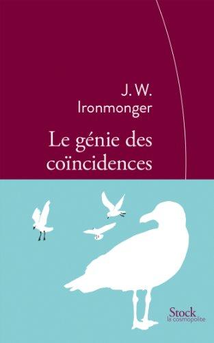 Le génie des coïncidences: Traduit de l'anglais par Christine Barbaste