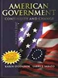 The American Government 2002 : Continuity and Change, O'Connor, Karen and Sabato, Larry J., 0321101278