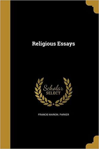 Essays About Science Religious Essays Francis Marion Parker  Amazoncom Books College Essay Thesis also Essay On Science And Religion Religious Essays Francis Marion Parker  Amazoncom  Good Health Essay