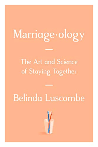 Pdf Self-Help Marriageology: The Art and Science of Staying Together