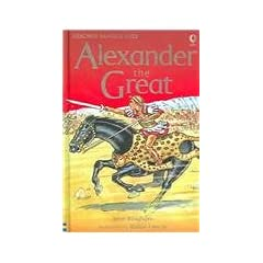 Alexander the Great (Usborne Famous Lives Gift Books) Jane Bingham