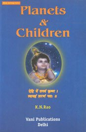 Planets and Children: Hindu Astrology Series