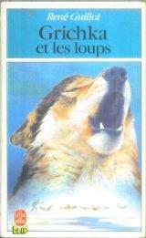 Grichka et les loups par René Guillot