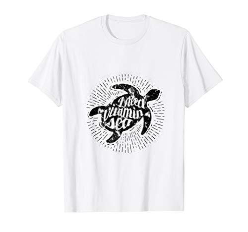 I need Vitamin Sea Turtle T shirt