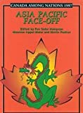 Canada among Nations 1997 : Asia Pacific Face-Off, Fen Osler Hampson, 0886293278