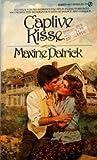 Captive Kisses, Maxine Patrick, 0451094255
