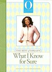 The Best of Oprah's: What I Know for Sure