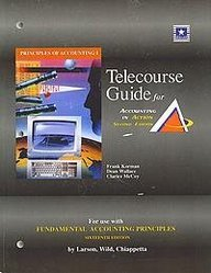 Student Telecourse Guide, Volume 1, Chapters 1-13 for use with Fundamental Accounting Principles