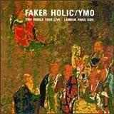 Faker Holic - YMO World Tour Live