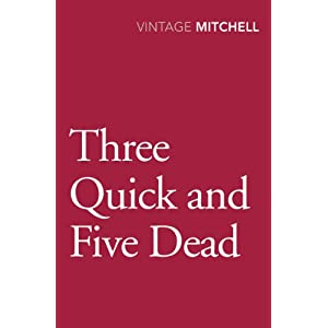 Three Quick And Five Dead