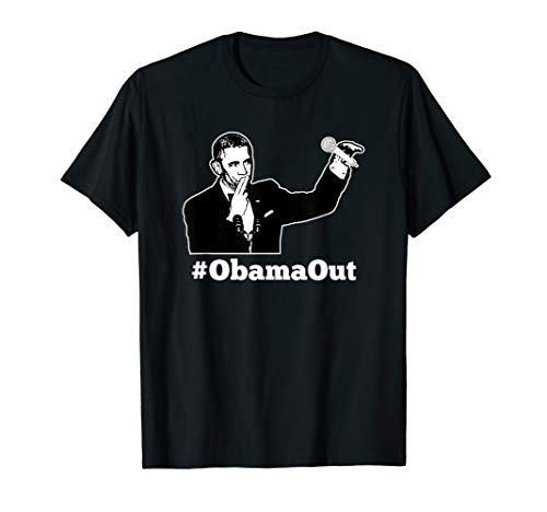 Obama Out - #ObamaOut Mic Drop Funny T-Shirt