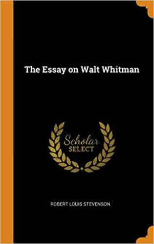 Amazoncom The Essay On Walt Whitman  Robert Louis  Amazoncom The Essay On Walt Whitman  Robert Louis  Stevenson Books Argumentative Essay Papers also Classification Essay Thesis Statement  Compare And Contrast Essay Papers
